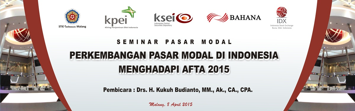 355 x 115 PERKEMBANGAN  PASAR MODAL INDONESIA MENGHADAPI AFTA 8 APRIL 2015